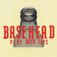 Play With Toys By Basehead On Audio CD Album 2012 - DD613620