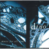 Music For All Time By Dino Performer On Audio CD Album 2000 - DD613652