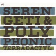 Terradactyl By Serengeti Polyphonic On Audio CD Album 2009 - DD614616