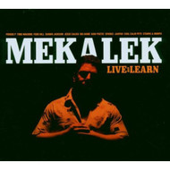 Live & Learn By Mekalek On Audio CD Album 2006 - DD614714