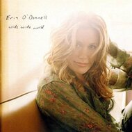 Wide Wide World By Erin O'Donnell On Audio CD Album 2003 - DD614873