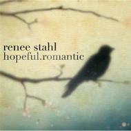 HopefulRomantic By Renee Stahl On Audio CD Album 2007 - DD615331