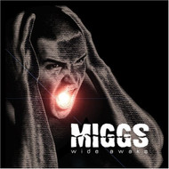 Wide Awake By Miggs On Audio CD Album 2010 - DD615430