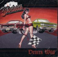 Deuces Wild By 3 Deuces On Audio CD Album - DD615495