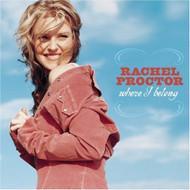 Where I Belong By Rachel Proctor On Audio CD Album 2004 - DD616464