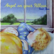 Angel On Your Pillow Part Two By Little Circus On Audio CD Album 2 - DD617170