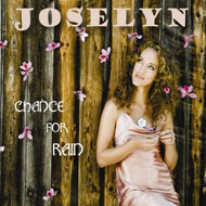 Chance For Rain By Joselyn On Audio CD Album 2009 - DD617183