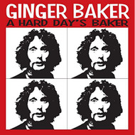 Hard Days Baker By Ginger Baker On Audio CD Album 2014 - DD617830