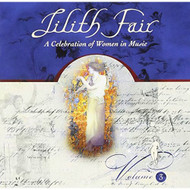 Lilith Fair: A Celebration Of Women In Music Volume 3 On Audio CD - DD618131
