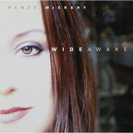 Wide Awake By Renee' McCrary Performer On Audio CD Album 2002 - DD618198