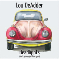 Headlights By Lou Deadder On Audio CD Album 2011 - DD618863