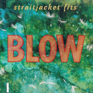 Blow By Straitjacket Fits On Audio CD Album 1993 - DD618996
