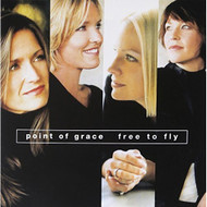 Free To Fly By Point Of Grace Point Of Grace Performer On Audio CD - DD619032