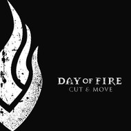 Cut & Move By Day Of Fire On Audio CD Album 2006 - DD619253