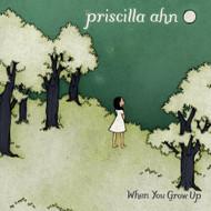 When You Grow Up By Priscilla Ahn On Audio CD Album 2011 - DD620184