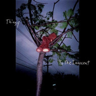 To The Innocent By Thingy On Audio CD Album 2000 - DD620687