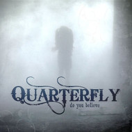 Do You Believe By Quarterfly On Audio CD Album 2011 - DD621398