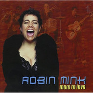 More To Love By Robin Mink On Audio CD Album 2002 - DD623086