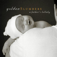 Golden Slumbers: A Father's Lullaby On Audio CD Album 2013 - DD624897