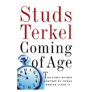 Coming Of Age By Terkel Studs Terkel Studs Reader On Audio Cassette By - DD625556