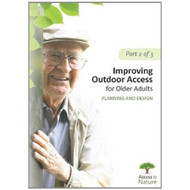 Access To Nature Part 2: Improving Outdoor Access For Older Adults: - DD626543