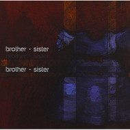 S/T By Brother-Sister On Audio CD Album 2006 - DD626723