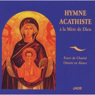 Hymne Acathiste A LA Mere De Dieu By Soliste Quatuor Choeur De Jc R On - DD626829
