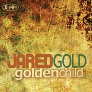 Golden Child By Jared Gold On Audio CD Album 2012 - DD628038