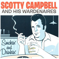 Smokin' And Drinkin' By Scotty Campbell And His Wardenaires On Audio - DD632444