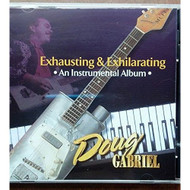 Audio Music CD Compact DIsc Of Doug Gabriel Album Exhausting & - DD633098