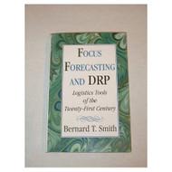 Focus Forecasting & Drp: Logistics Tools Of The Twenty-First Century 2 - E101818