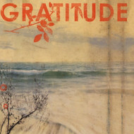 Gratitude US Version Album 2012 by Gratitude On Audio CD - E138693