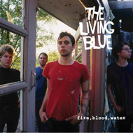 Fire Blood Water Dig Album 2005 by The Living Blue On Audio CD - E139570