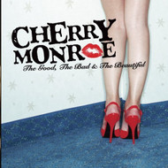 The Good The Bad & The Beautiful by Cherry Monroe On Audio CD - E140167