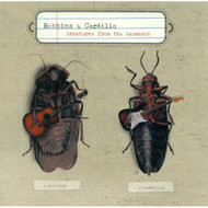 Creatures From The Basement By Robbins & Cardillo Album On Audio CD - E39128
