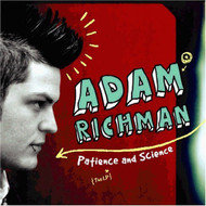Patience Science Richman Adam Richman Adam Album 2005 by Richman Adam - E450738