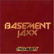 Red Alert Basement Jaxx Basement Jaxx - E451375