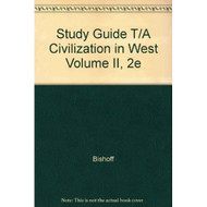 Study Guide T/A Civilization In West Volume II 2E Paperback by Bishoff - E45669