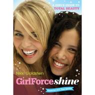 GirlForce: Shine Paperback by Goldstein Nikki Book - E460260