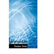 Compressed Air Hardcover by Simons Theodore Book - E460340
