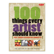 Foster 100 Things Every Artist Should Know - E483741