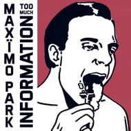 Too Much Information By Maximo Park On Audio CD - E484829