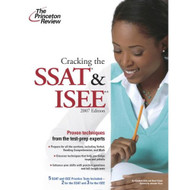 Cracking The SSAT & ISEE 2007 Edition (Private Test Preparation) by - E490618