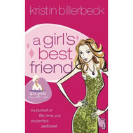 A Girl's Best Friend Spa Girls Series #2 By Billerbeck Kristin - E490636