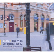Bleu By Grimmonprez Thomas On Audio CD - E503210