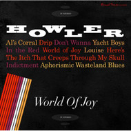 World Of Joy By Howler On Audio CD Album Pop 2014 - E509729