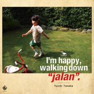 I'm HappyWalking Down'Jalan' By Tanaka Yuichi On Audio CD Album Jazz 2 - E509863