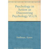 Psychology in Action 2e Discovering Psychology Vt t/A - E57090