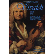 Antonio Vivaldi And The Baroque Tradition Classical Composers By - E599131