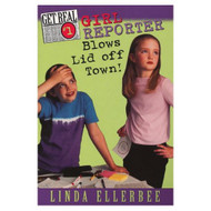 Girl Reporter Blows Lid Off Town! Get Real No 1 By Ellerbee Linda Book - E599188